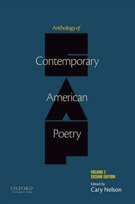 Anthology of Contemporary American Poetry By Nelson, Cary (EDT)