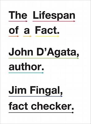 The Lifespan of a Fact By D'Agata, John/ Fingal, Jim