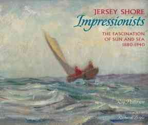Jersey Shore Impressionists By Pedersen, Roy/ Boyle, Richard J. (FRW)